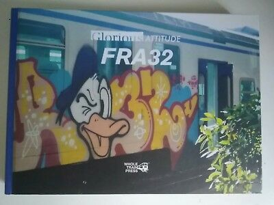 Glorious Attitude Fra32 new book graffiti magazine buch collector wholetrain