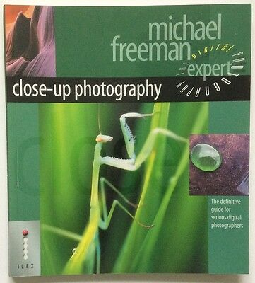 Close-up photography by Michael Freeman - The Digital Photography Expert