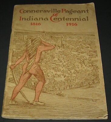 HISTORICAL PAGEANT OF CONNERSVILLE, FAYETTE CO INDIANA 1816-1916 Program Booklet