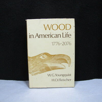 WOOD in American Life 1776-2076 WOOD BUILDING FROM PAST TO FUTURE