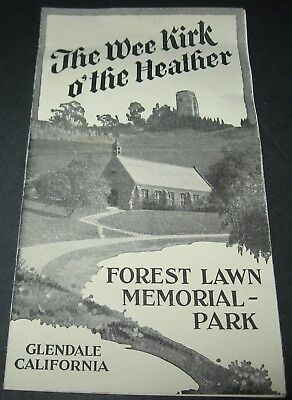 1930 FOREST LAWN MEMORIAL PARK The Wee Kirk o'the Heather BROCHURE Glendale,Ca.