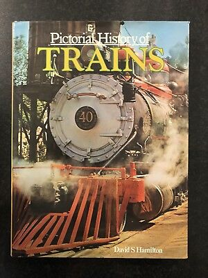 Pictorial History of Trains by David S Hamilton