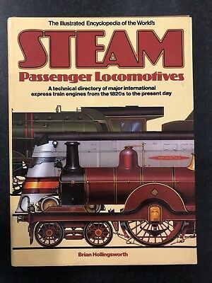 The Illustrated Encyclopaedia of the World's Steam Passenger Locomotives