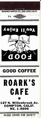 VINTAGE Matchbook Cover: .........ROARK'S CAFE, Compton, CA