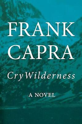 Cry Wilderness by Frank Capra Hardcover Book Free Shipping!