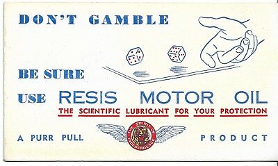 Use Resis Motor Oil  A Purr Pull Product Advertising Blotter  Petrol Oil