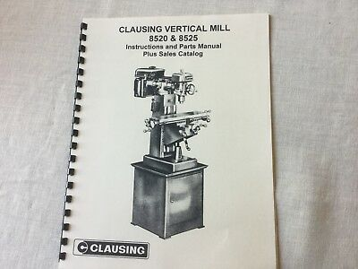 Clausing Vertical Mill 8520 & 8525 Instructions And Parts Brochure