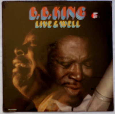 B.B. King - Live & Well - SEALED - MCA 27008 - Reissue