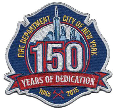 NEW YORK CITY FIRE DEPT. 150th ANNIVERSARY FREEDOM TOWER DESIGN FIRE PATCH