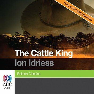 Ion IDRIESS / The CATTLE KING        [ Audiobook ]