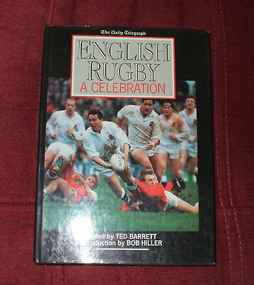 Daily Telegraph English Rugby A Celebration By Ted Barrett Hardback Book 1991