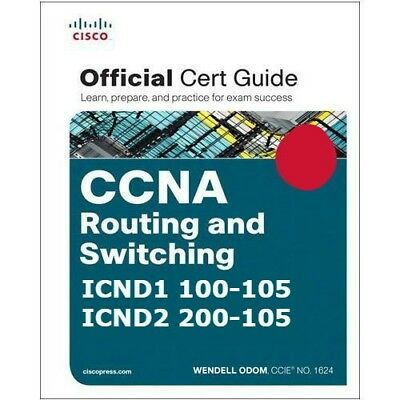 CCNA Routing & Switching ICND1 & ICND2 Combined. Official Cert Guide by Wendell