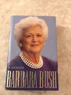 A Memoir by Barbara Bush (signed book)