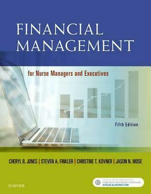 Financial Management for Nurse Managers and Executives by Steven A. Finkler Pape