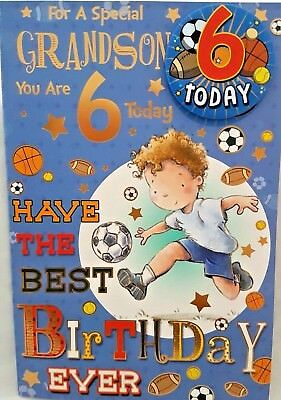 GRANDSON 6th BIRTHDAY CARD BADGE AGE 6 TODAY DESIGN NICE 9