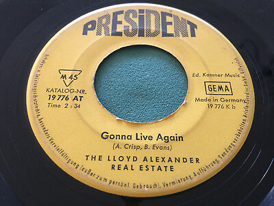 ★ The Lloyd Alexander Real Estate: Watcha' Gonna Do - Gonna Live Again ★