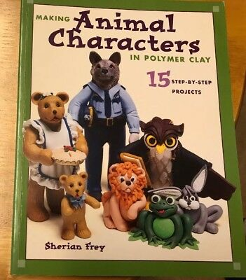 **RETIREMENT SALE *** Sherian Frey- Making Animal Characters In Polymer Clay