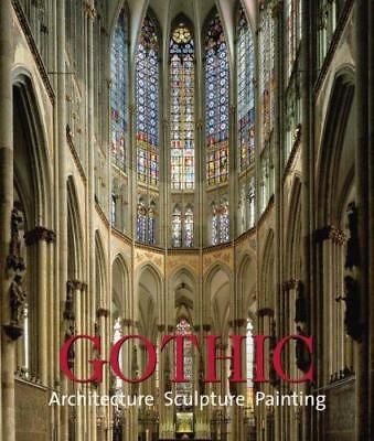 Gothic: Architecture, Sculpture, Painting, Rolf Toman, Good Condition Book, ISBN