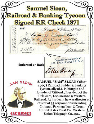 SAM SLOAN – Railroad & Banking Tycoon signed RR check 1871