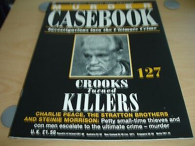 """Murder Casebook Vol. 127 """"Crooks Turned Killers"""" Charlie Peace Stratton Brothers"""