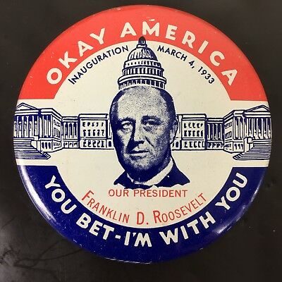 1933 Franklin D Roosevelt Inauguration Button Repro Limited Edition Okay America