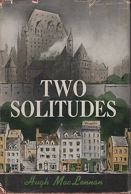1945 First Edition 'Two Solitudes' by Hugh MacLennan Vintage Book w/ Dust Jacket