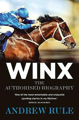 Winx: The Authorised Biography by Andrew Rule Hardcover Book Free Shipping!