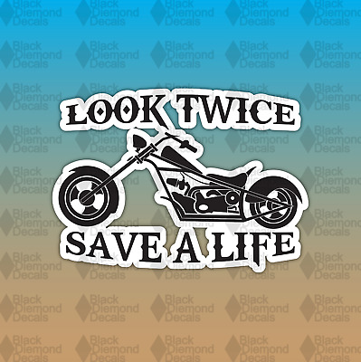 "Look Twice Save A Life Motorcycle Chopper 4"" Custom Vinyl Decal Sticker JDM"