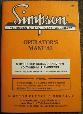 Simpson 260 Series 7P and &PM Volt-OHM-Milliammeters Operator's Manual date 1981