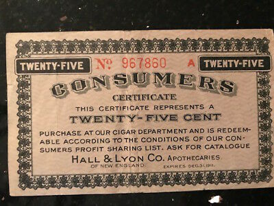 Vintage Twenty-Five Cent Consumers Certificate Hall & Lyon Co for cigar 1907
