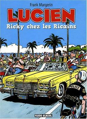 Lucien, Tome 7 : Ricky chez les Ricains Frank Margerin Fluide glacial - Audie