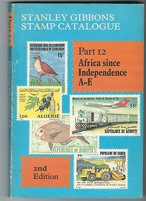 Stanley Gibbons Catalogue Part 12 Africa since Independence A to E 2nd edition