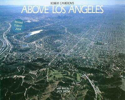 Above Los Angeles, Revised Edition by Jack Smith (English) Hardcover Book Free S