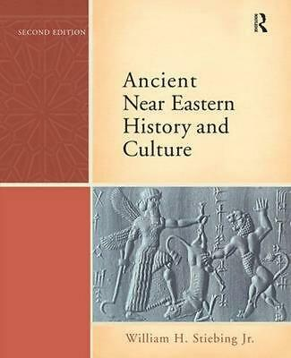 Ancient Near Eastern History and Culture by William H. Jr. Stiebing (English) Pa