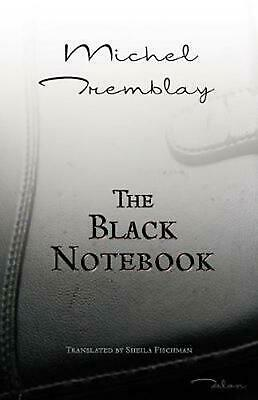 The Black Notebook by Michel Tremblay (English) Paperback Book Free Shipping!
