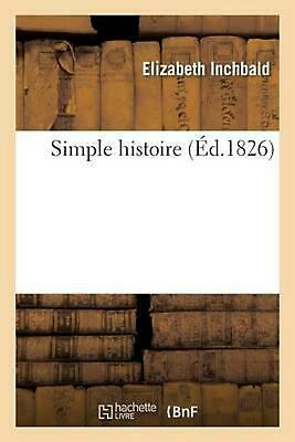 Simple histoire Tome 2 by INCHBALD-E (French) Paperback Book Free Shipping!