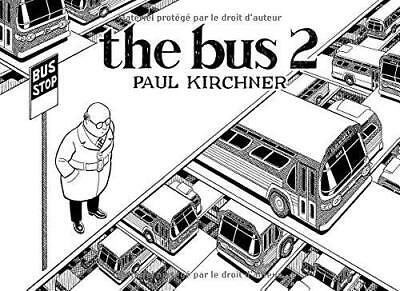 the bus 2 Paul Kirchner Editions Tanibis 1re 56 pages Relie 16/11/2015