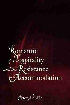 Romantic Hospitality and the Resistance to Accommodation: Rousseau, Kant, Coleri