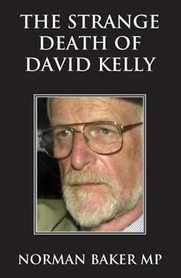 The Strange Death of David Kelly, Norman Baker, Good Condition Book, ISBN 978184