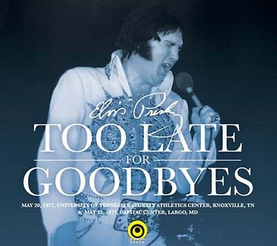Elvis Collectors CD - Too Late For Goodbyes 2 CD Set (Straight Arrow)
