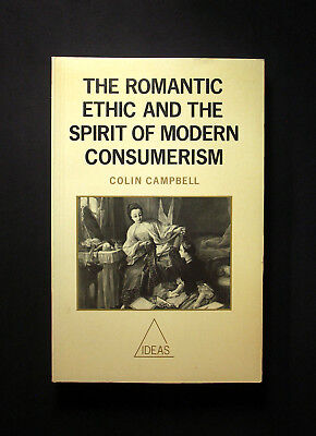 The Romantic Ethic and the Spirit of Modern Consumerism von Colin Campbell