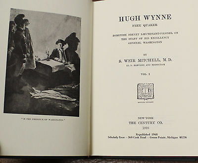 HUGH WYNNE  S Weir Mitchell REVOLUTIONARY WAR HISTORICAL FICTION PA QUAKERS