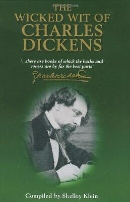 The Wicked Wit of Charles Dickens (The World According To...), New Books