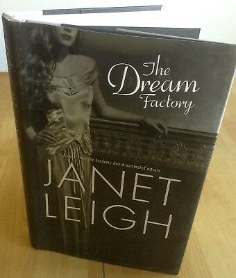 The Dream Factory by Actress/Oscar Nominee Janet Leigh: Psycho; HCDJ Signed
