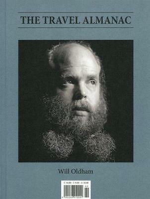 The Travel Almanac Issue Two : Will Oldham, Various, Good Condition Book, ISBN 4