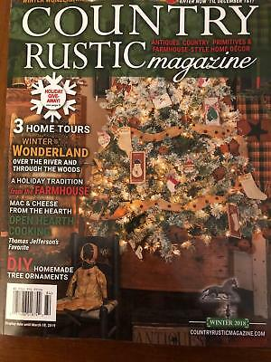 Country Rustic Magazine *winter 2018 ***primitive Colonial *antiques Farmhouse