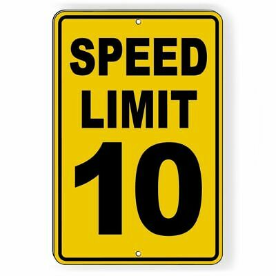 Speed Limit 10 Sign METAL mph slow warning traffic road highway SW014Y