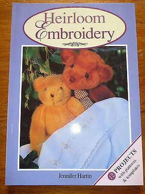 Heirloom Embroidery Book - Jennifer Hartin - Pattern Sheets Included