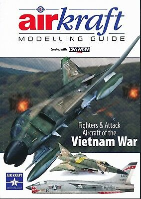 Fighters & Attack Aircraft of the Vietnam War - Airkraft Modelling Guide - New