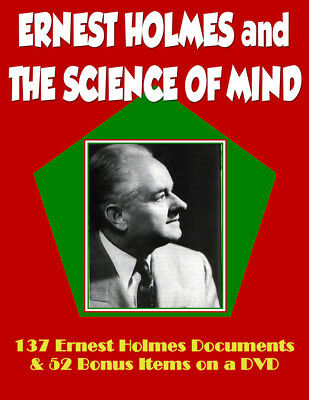 137 Ernest Holmes Documents & 52 Bonus Items on a DVD - Includes Science of Mind